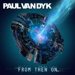 """From Then On"" - новый трансовый альбом Пола ван Дайка"