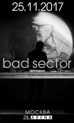 Bad Sector, 25 ноября, Москва