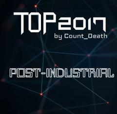 Лучшее за 2017 от Count_Death: Пост-индастриал