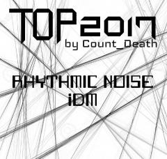 Лучшее за 2017 от Count_Death: Ритмошум, IDM