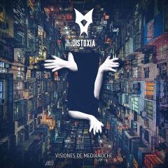 """Новый альбом Distoxia """"Visiones De Medianoche"""""""