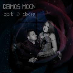 "Дебютный альбом Deimos Moon ""Dark Desire"""