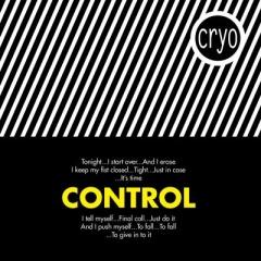 """""""Control"""" - новый лимитированный сингл Cryo"""