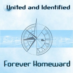 United And Identified - Forever Homeward (2018)