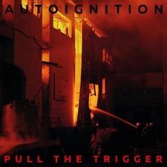 """Pull The Trigger"" - дебютная работа Autoignition"