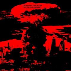 """""""Nuclear Warfare"""" - ядерные шумы Lightning Vanguard"""