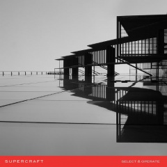 """Select & Operate"" - третий альбом норвежского дуэта Supercraft"