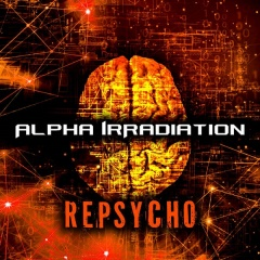 """RePsycho"" - Alpha IrRadiation в новом звучании"