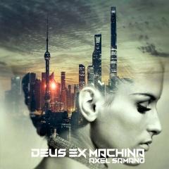 """Новый альбом """"Deus Ex Machina"""" американского музыканта и художника Axel Samano"""