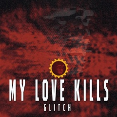 "Дебютный альбом дуэта My Love Kills ""Glitch"""