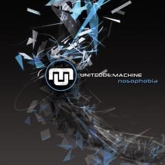 "Переиздание альбома Unitcode:Machine ""Nosophobia"""