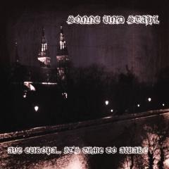 "Маршевый призыв немцев Sonne Und Stahl в дебютном альбоме ""Ave Europa... It's Time To Awake"""