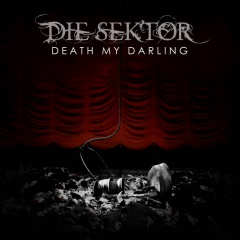 """Death My Darling"" - новые cмертельные опусы Die Sektor"