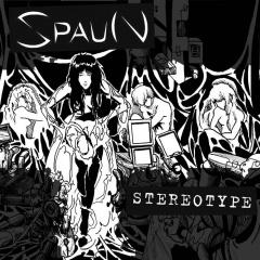 "Spaun представляют расширенное переиздание ""Stereotype"""