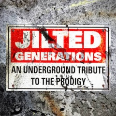 VA - Jilted Generations: An Underground Tribute To The Prodigy (2019)