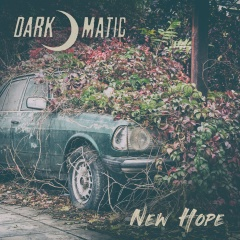 Dark-o-matic - New Hope (2019)
