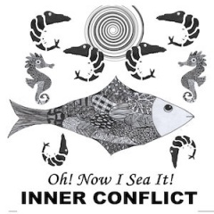 Inner Conflict - Oh! Now I Sea It! (2020)