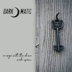 Dark-o-matic - A Cage With The Door Wide Open (2020)