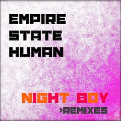 Empire State Human - Night Boy Remixes (2020)