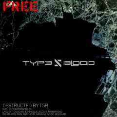 Type 5 Blood - Destructed By T5B (2020)