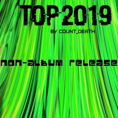 Лучшее за 2019 от Count_Death: Неальбомный релиз