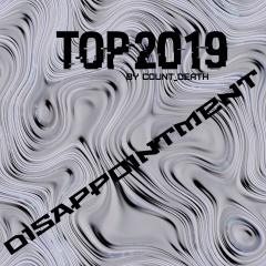 Лучшее за 2019 от Count_Death: Разочарование