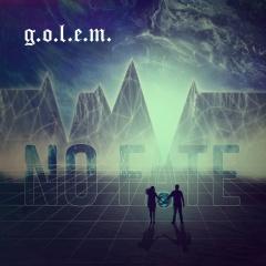 Рецензия: g.o.l.e.m. - No Fate (2021)