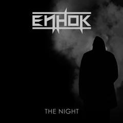 "Новый сингл проекта Enhok ""The Night"""